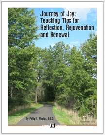 Journey of Joy: Teaching Tips for Reflection, Rejuvenation and Renewal