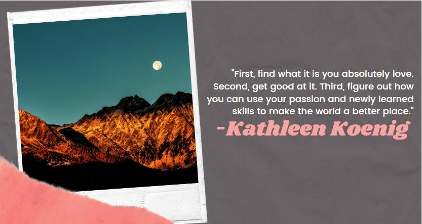 The Focus is You: Kathleen Koenig