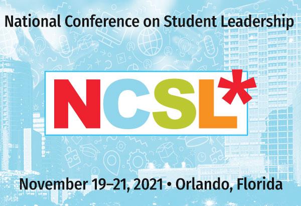 National Conference on Student Leadership November 19-21, 2021